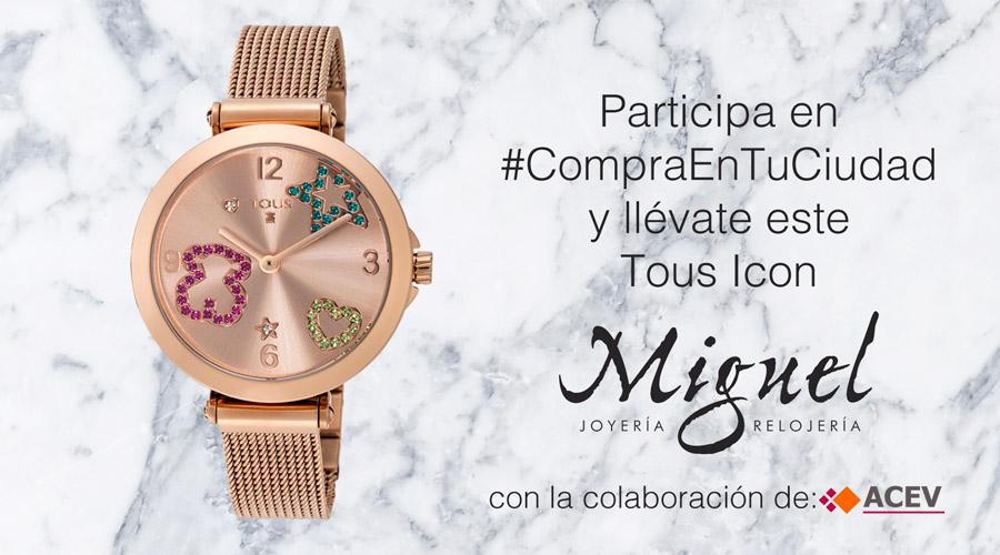 Joyería Miguel RelojeríaLlévate Sorteocompraentuciudad En Un OPkiXZuT
